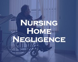 Nursing Home Negligence - blue overlay on a picture of a person in a wheelchair looking out the window